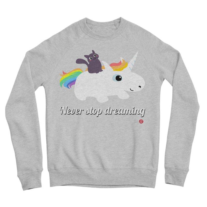 Never Stop Dreaming Men's Sponge Fleece Sweatshirt by Designs by Billy Wan