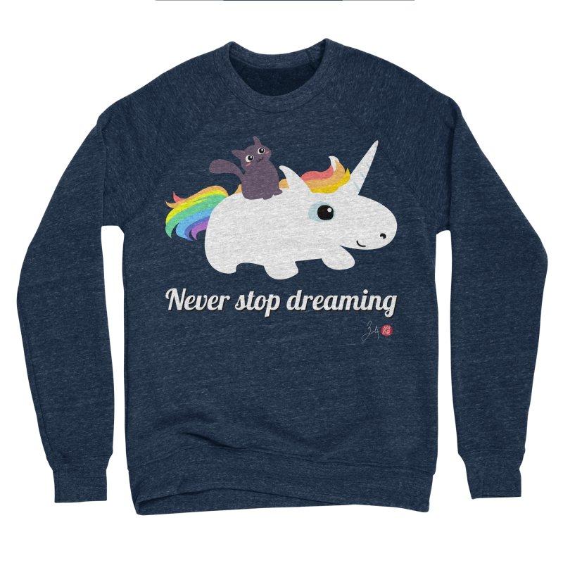 Never Stop Dreaming Women's Sponge Fleece Sweatshirt by Designs by Billy Wan