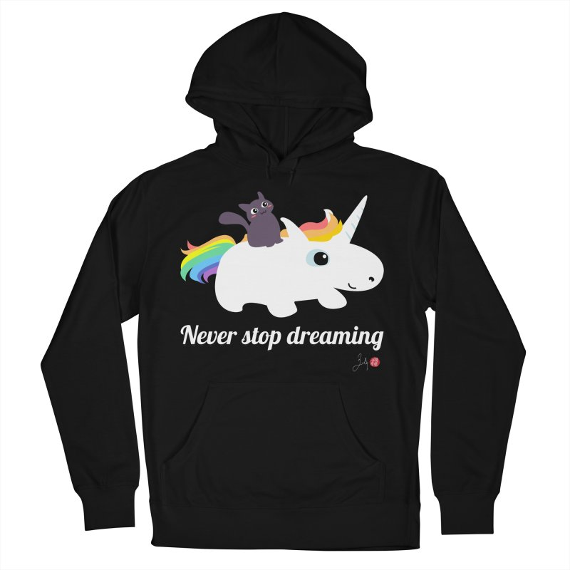 Never Stop Dreaming Women's French Terry Pullover Hoody by Designs by Billy Wan