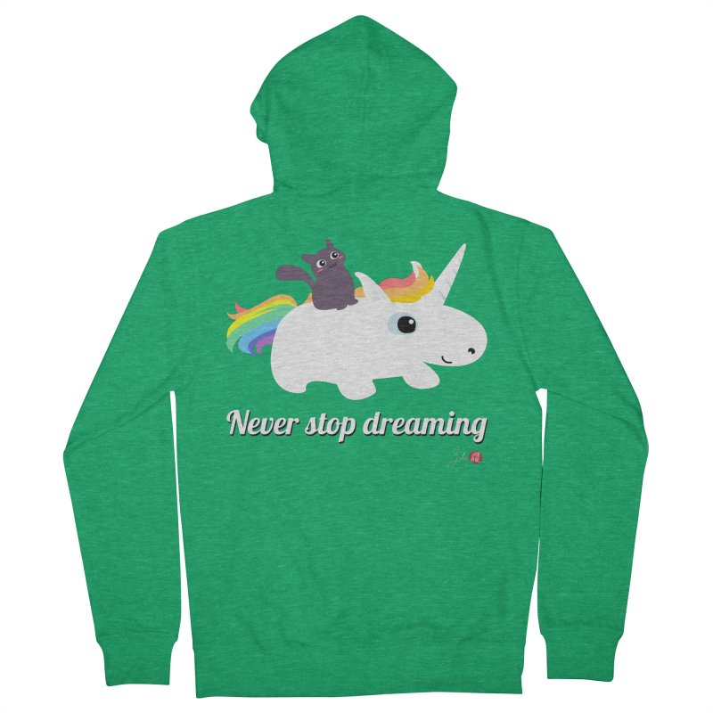Never Stop Dreaming Women's Zip-Up Hoody by Designs by Billy Wan