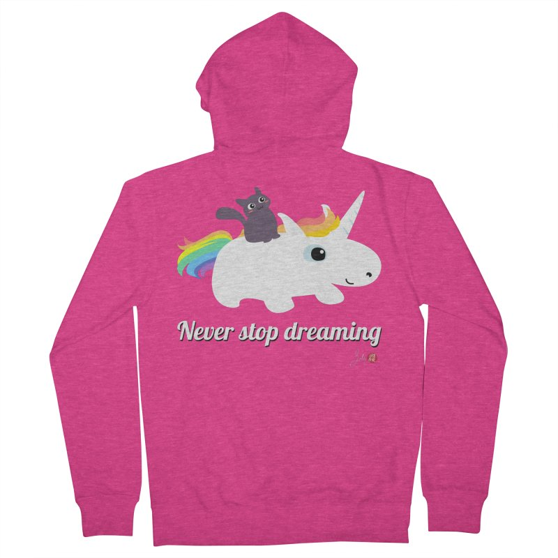 Never Stop Dreaming Women's French Terry Zip-Up Hoody by Designs by Billy Wan
