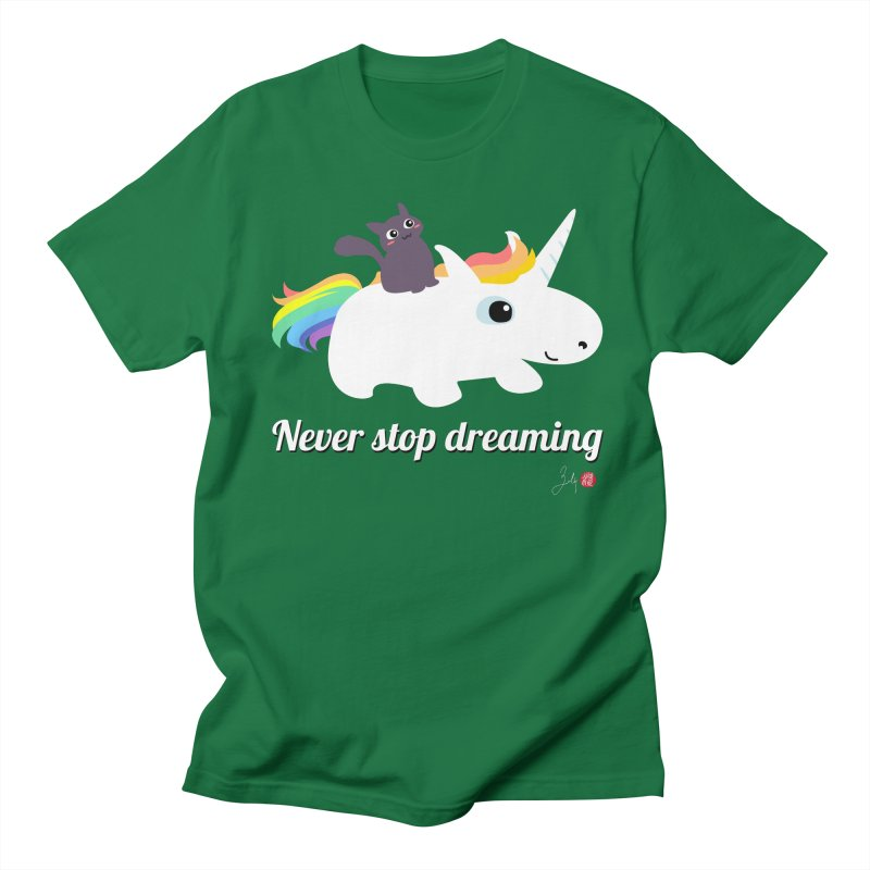 Never Stop Dreaming Men's T-Shirt by Designs by Billy Wan