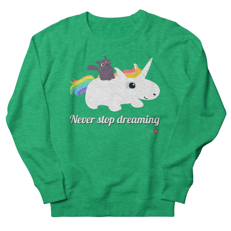 Never Stop Dreaming Men's French Terry Sweatshirt by Designs by Billy Wan