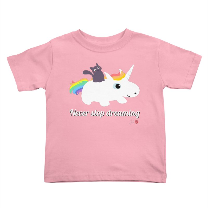 Never Stop Dreaming Kids Toddler T-Shirt by Designs by Billy Wan