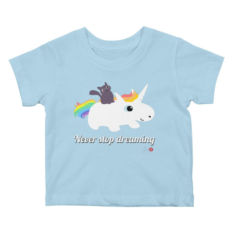 Never Stop Dreaming Kids Baby T-Shirt by Designs by Billy Wan