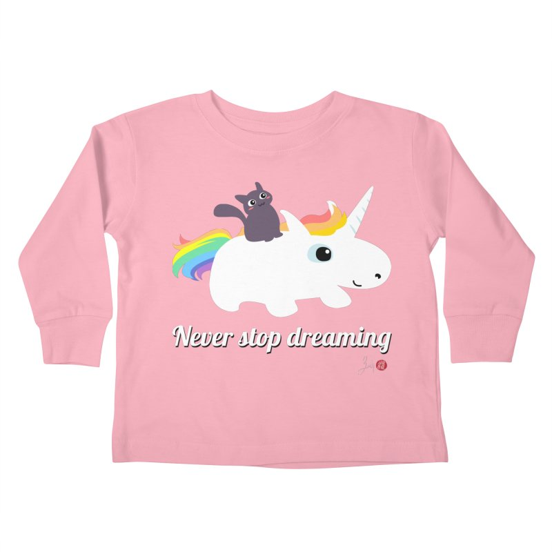 Never Stop Dreaming Kids Toddler Longsleeve T-Shirt by Designs by Billy Wan