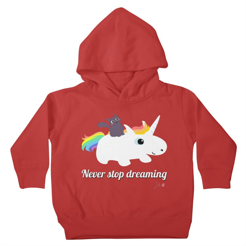 Never Stop Dreaming Kids Toddler Pullover Hoody by Designs by Billy Wan