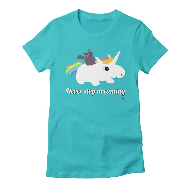 Never Stop Dreaming in Women's Fitted T-Shirt Pacific Blue by Designs by Billy Wan
