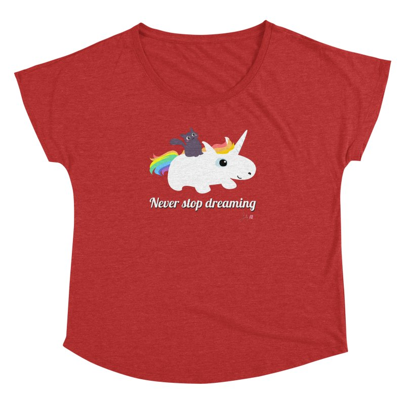 Never Stop Dreaming Women's Dolman Scoop Neck by Designs by Billy Wan