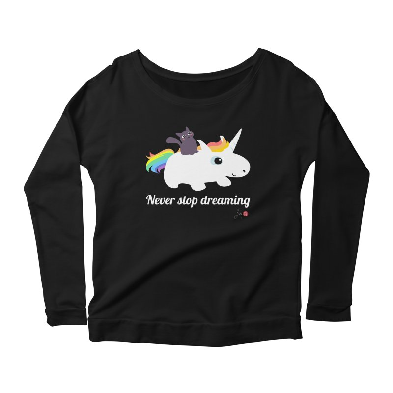 Never Stop Dreaming Women's Scoop Neck Longsleeve T-Shirt by Designs by Billy Wan