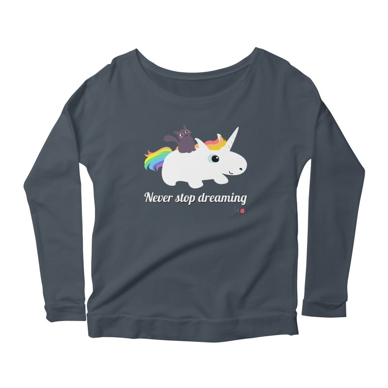 Never Stop Dreaming Women's Longsleeve T-Shirt by Designs by Billy Wan