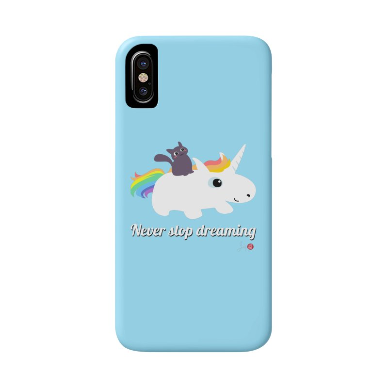 Never Stop Dreaming Accessories Phone Case by Designs by Billy Wan