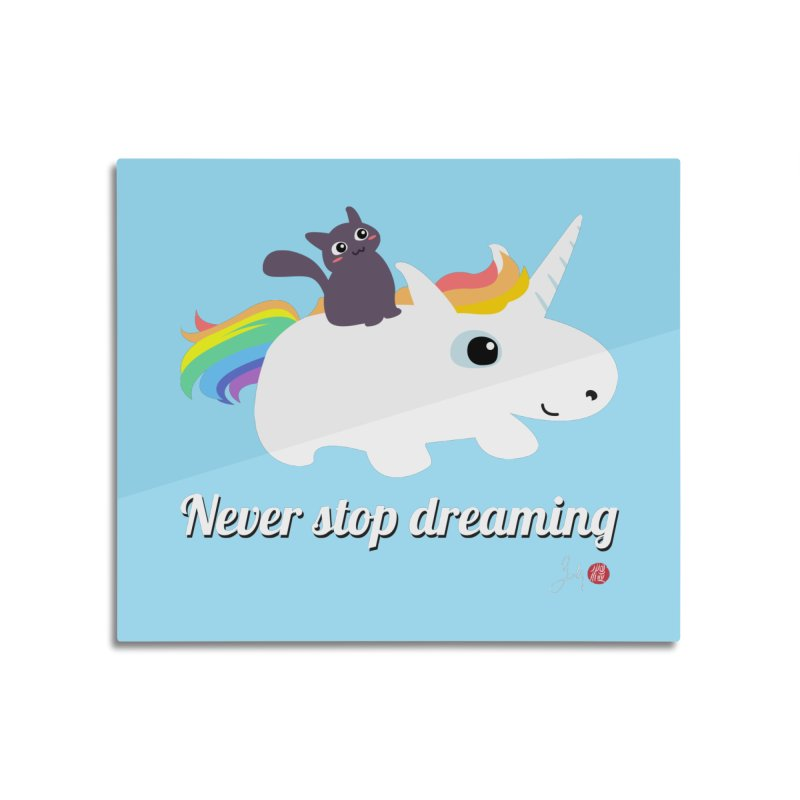 Never Stop Dreaming Home Mounted Aluminum Print by Designs by Billy Wan