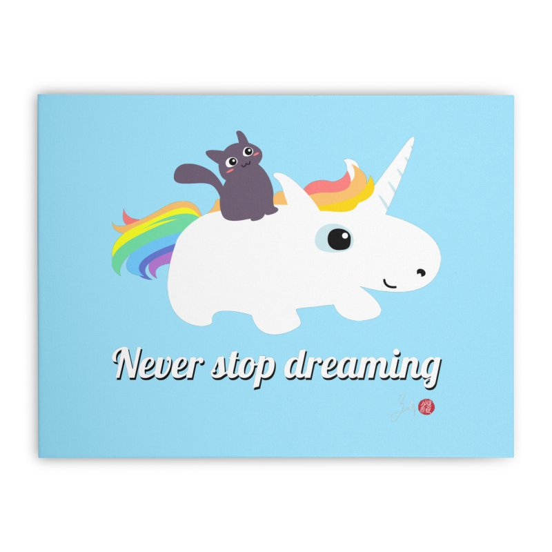 Never Stop Dreaming Home Stretched Canvas by Designs by Billy Wan