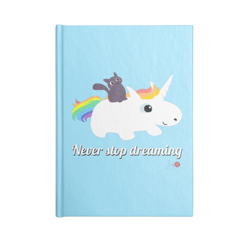 Never Stop Dreaming Accessories Lined Journal Notebook by Designs by Billy Wan