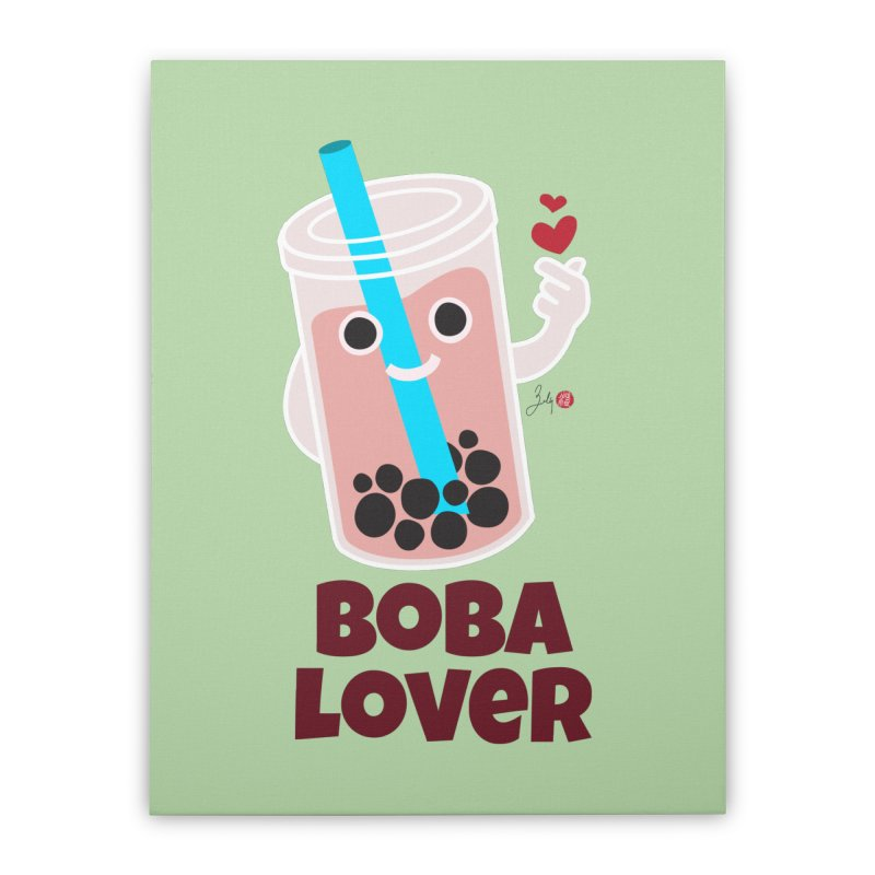 Boba Lover Home Stretched Canvas by Designs by Billy Wan
