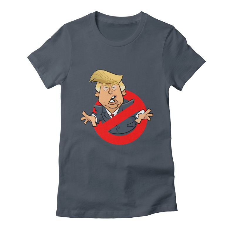 Trump Busters Women's T-Shirt by binarygod's Artist Shop