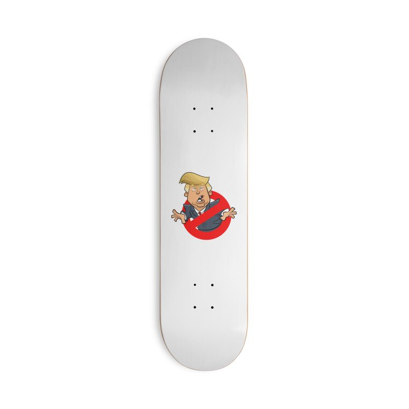 Trump Busters Accessories Skateboard by binarygod's Artist Shop