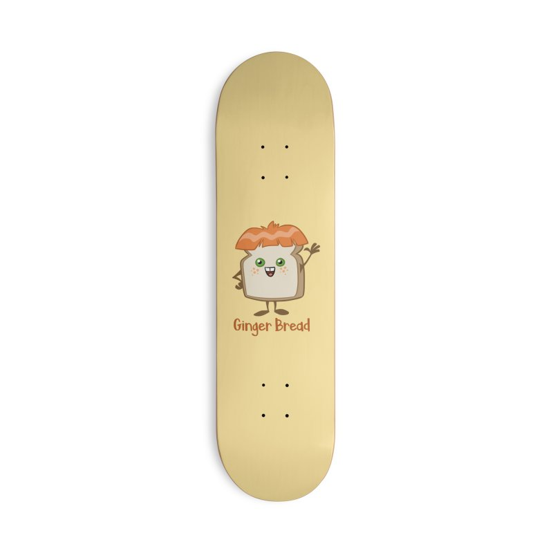Ginger Bread Accessories Skateboard by binarygod's Artist Shop