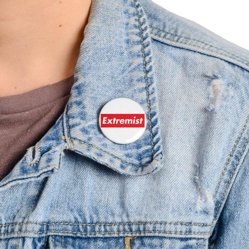 Extremist Accessories Button by binarygod's Artist Shop