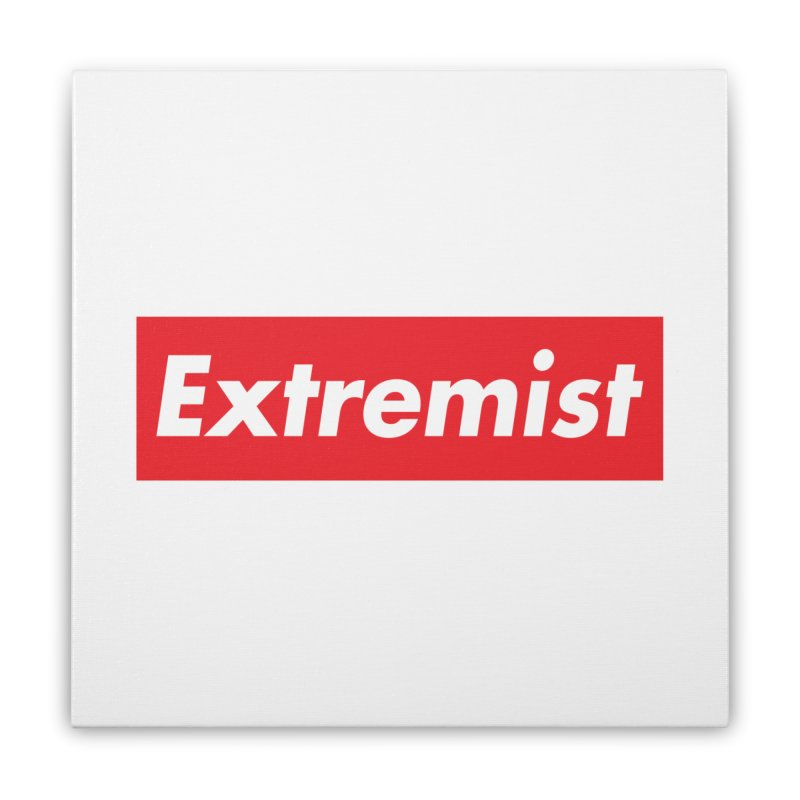 Extremist Home Stretched Canvas by binarygod's Artist Shop