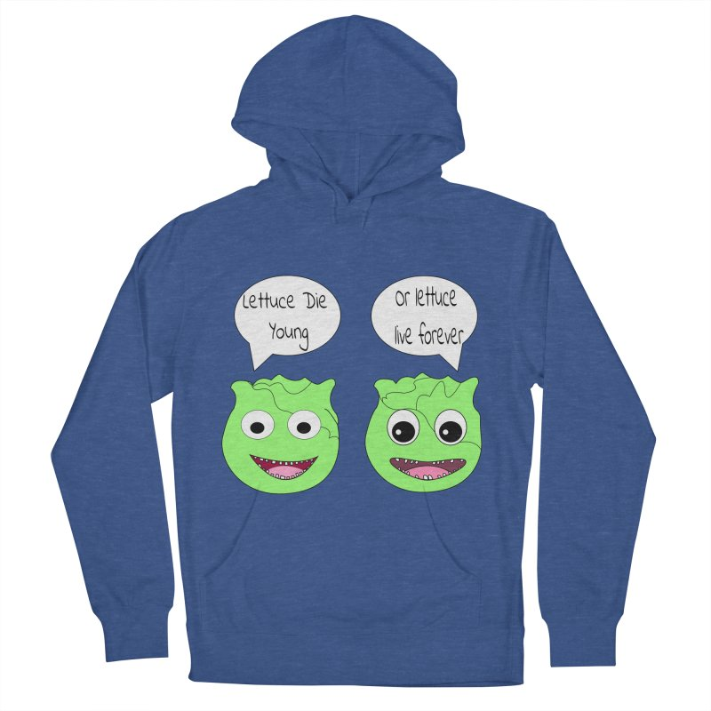 Forever Lettuce (Misheard Song Lyric)  Women's French Terry Pullover Hoody by Birchmark