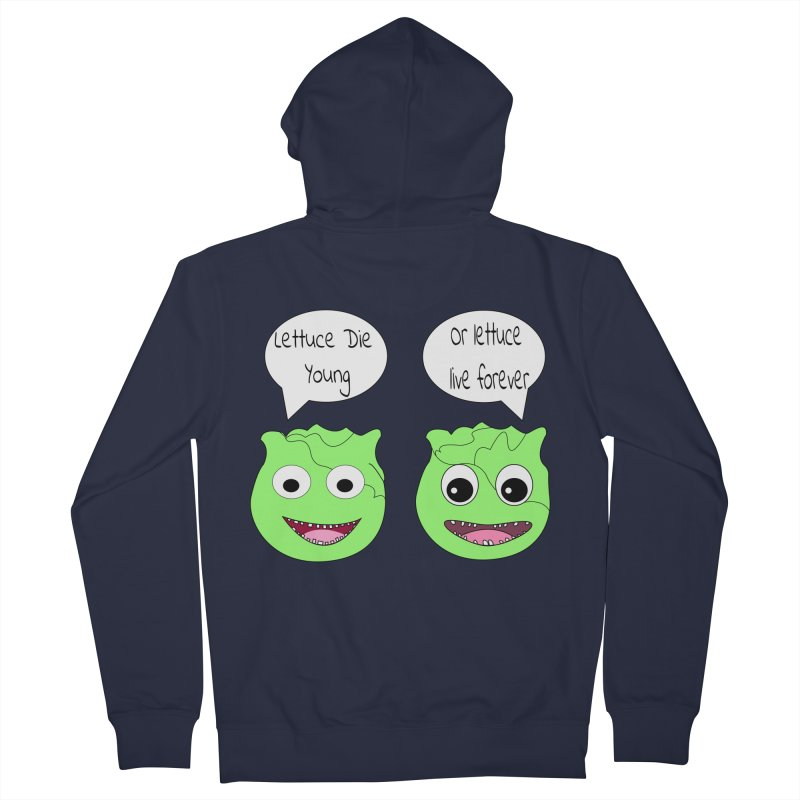Forever Lettuce (Misheard Song Lyric)  Men's French Terry Zip-Up Hoody by Birchmark
