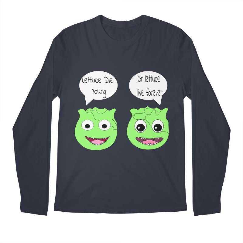 Forever Lettuce (Misheard Song Lyric)  Men's Longsleeve T-Shirt by Birchmark