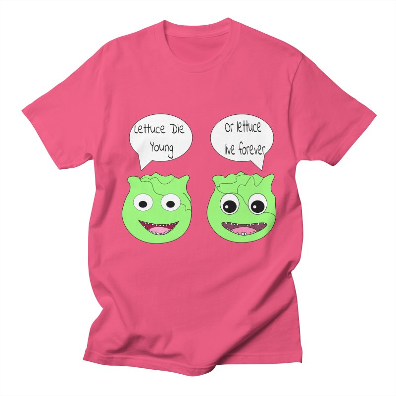 Forever Lettuce (Misheard Song Lyric)  Women's Regular Unisex T-Shirt by Birchmark