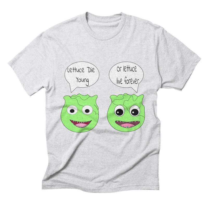 Forever Lettuce (Misheard Song Lyric)  Men's Triblend T-Shirt by Birchmark
