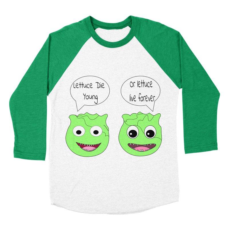 Forever Lettuce (Misheard Song Lyric)  Women's Baseball Triblend T-Shirt by Birchmark