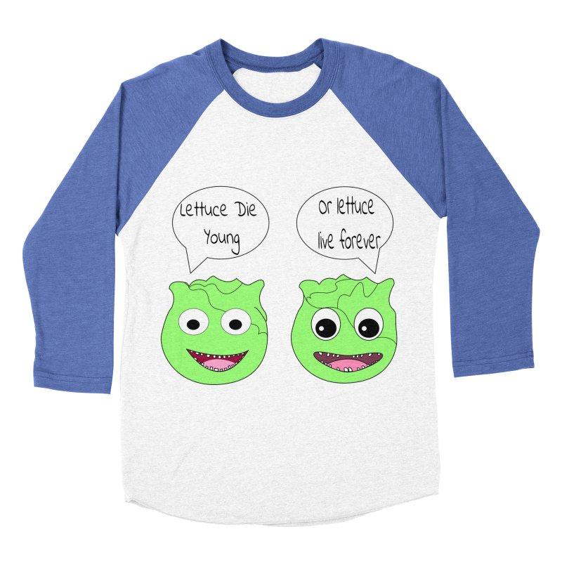 Forever Lettuce (Misheard Song Lyric)  Men's Baseball Triblend T-Shirt by Birchmark