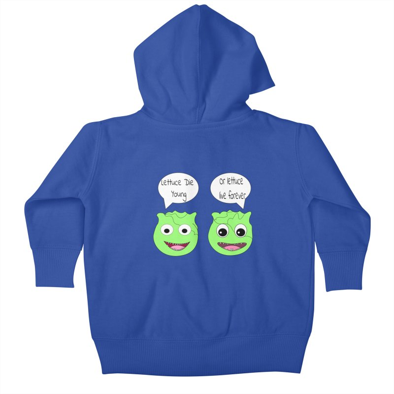 Forever Lettuce (Misheard Song Lyric)  Kids Baby Zip-Up Hoody by Birchmark
