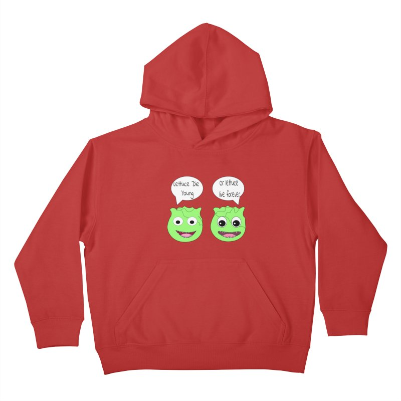 Forever Lettuce (Misheard Song Lyric)  Kids Pullover Hoody by Birchmark