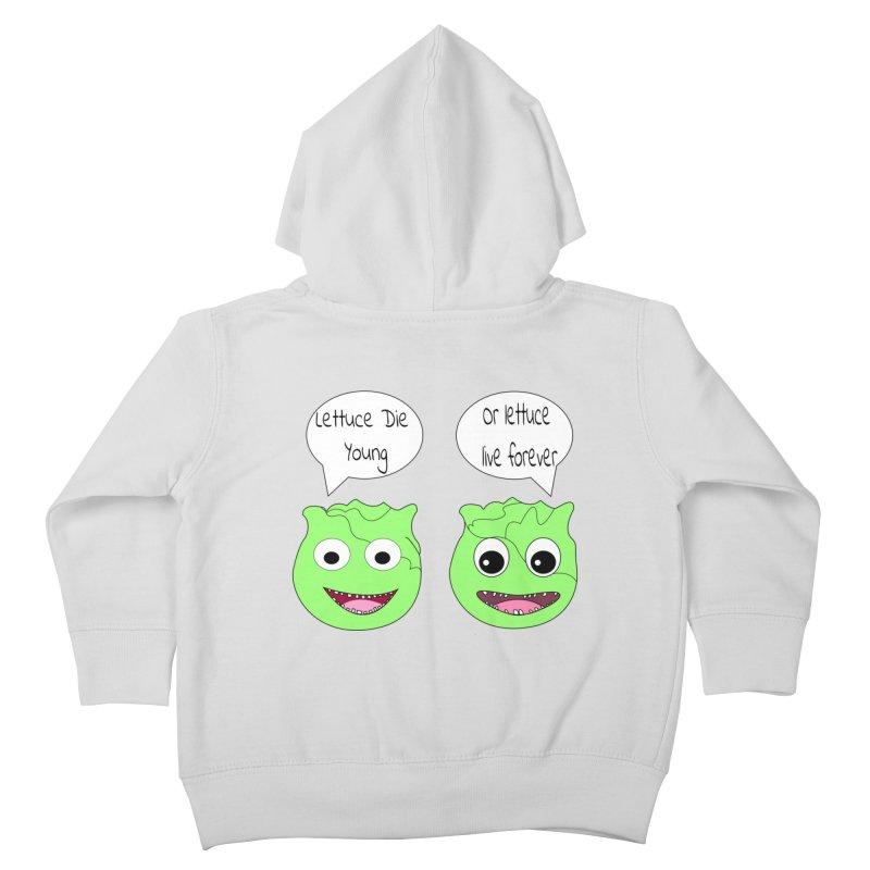 Forever Lettuce (Misheard Song Lyric)  Kids Toddler Zip-Up Hoody by Birchmark