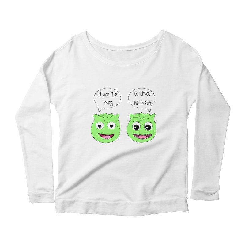 Forever Lettuce (Misheard Song Lyric)  Women's Scoop Neck Longsleeve T-Shirt by Birchmark