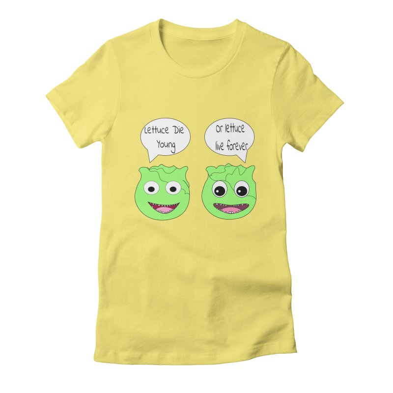 Forever Lettuce (Misheard Song Lyric)  Women's Fitted T-Shirt by Birchmark