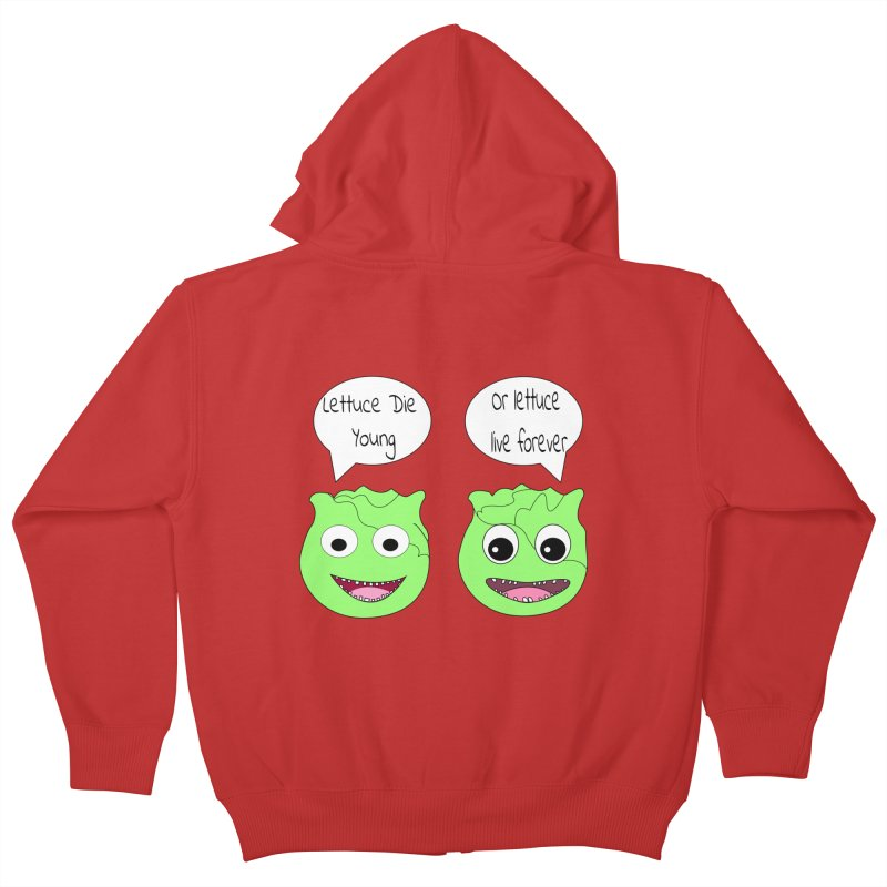 Forever Lettuce (Misheard Song Lyric)  Kids Zip-Up Hoody by Birchmark