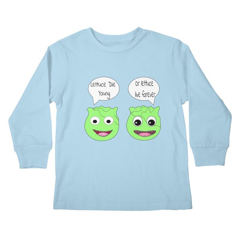 Forever Lettuce (Misheard Song Lyric)  Kids Longsleeve T-Shirt by Birchmark