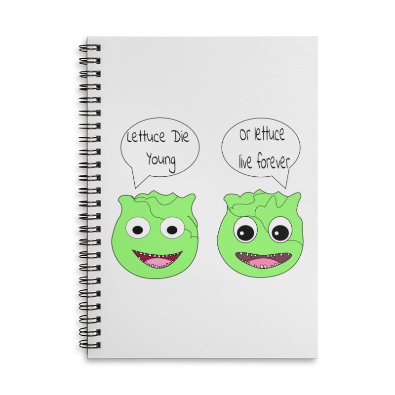 Forever Lettuce (Misheard Song Lyric)  Accessories Notebook by Birchmark