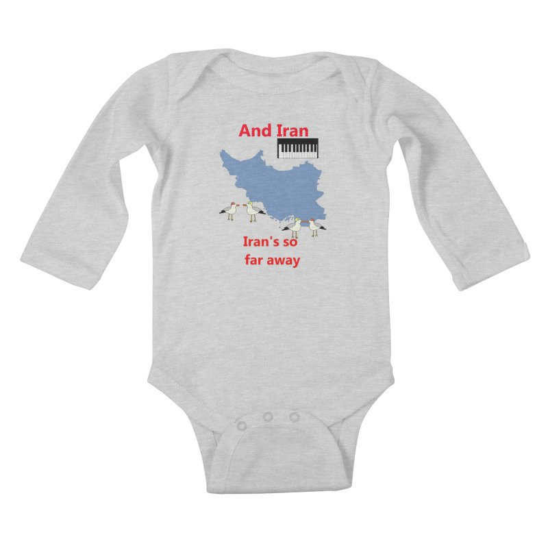 Misheard Song Lyric - IRAN Kids Baby Longsleeve Bodysuit by Birchmark