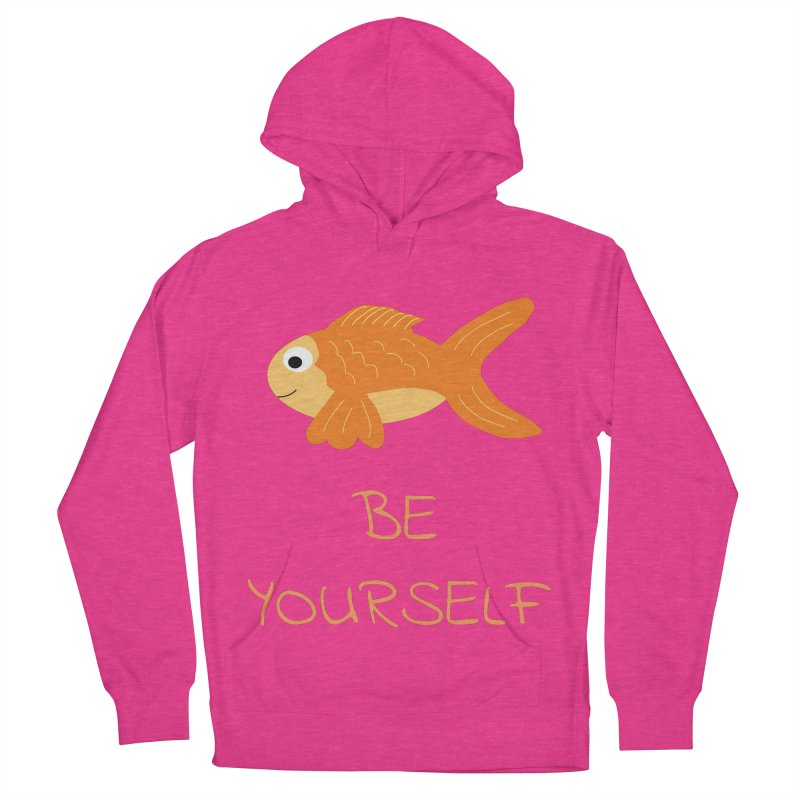 The Be Yourself Fish Women's French Terry Pullover Hoody by Birchmark