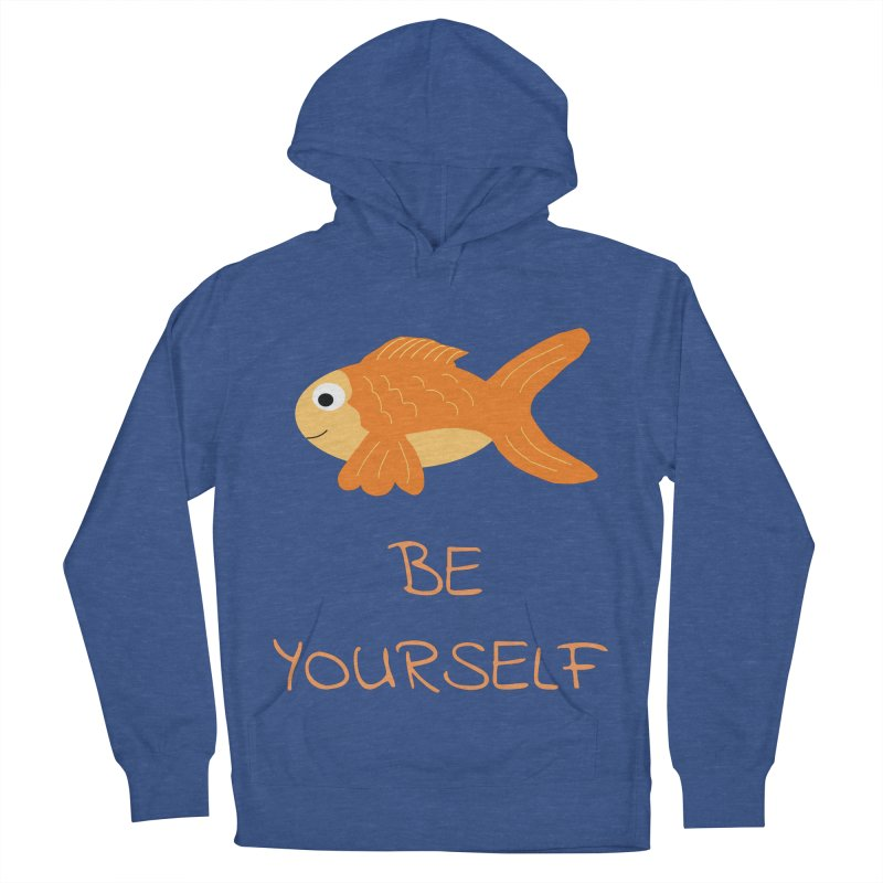 The Be Yourself Fish Men's French Terry Pullover Hoody by Birchmark