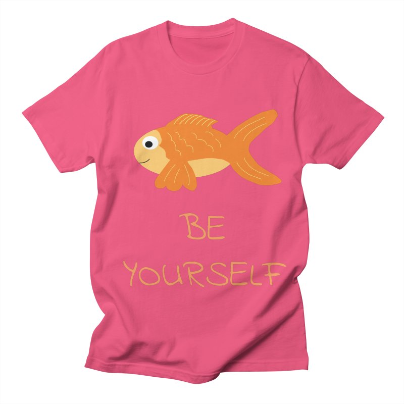 The Be Yourself Fish Women's Regular Unisex T-Shirt by Birchmark