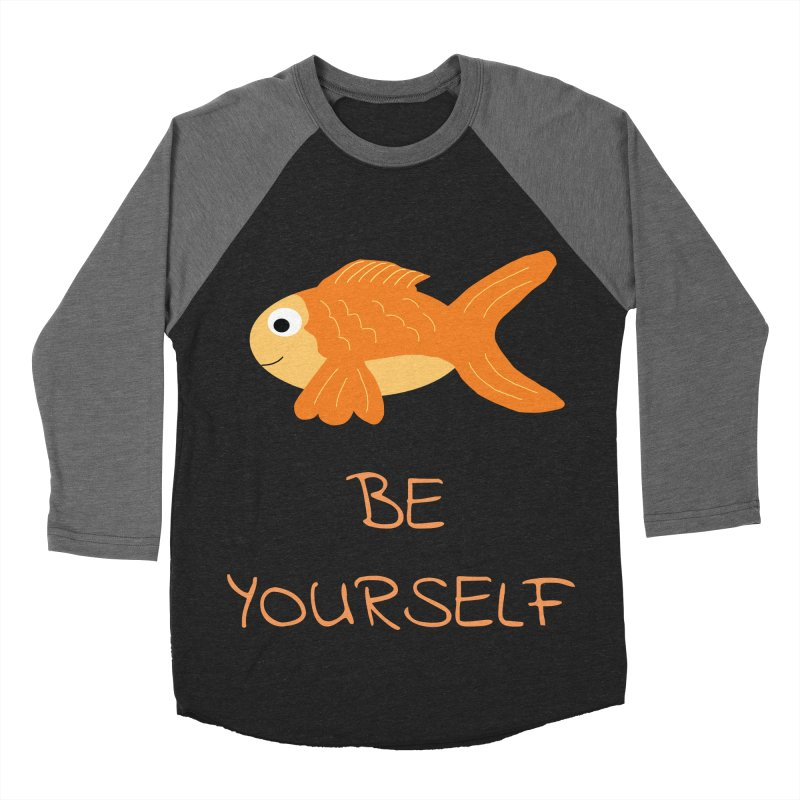 The Be Yourself Fish Men's Baseball Triblend T-Shirt by Birchmark