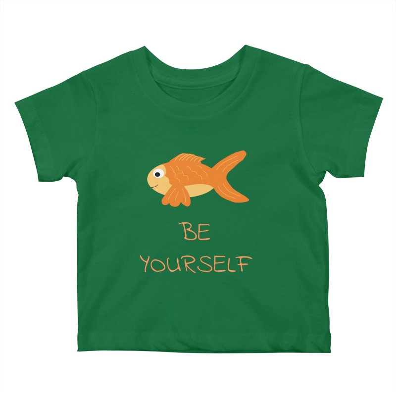 The Be Yourself Fish Kids Baby T-Shirt by Birchmark