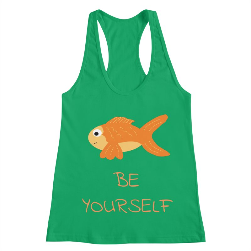 The Be Yourself Fish Women's Racerback Tank by Birchmark