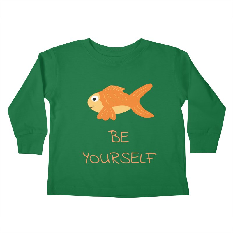 The Be Yourself Fish Kids Toddler Longsleeve T-Shirt by Birchmark