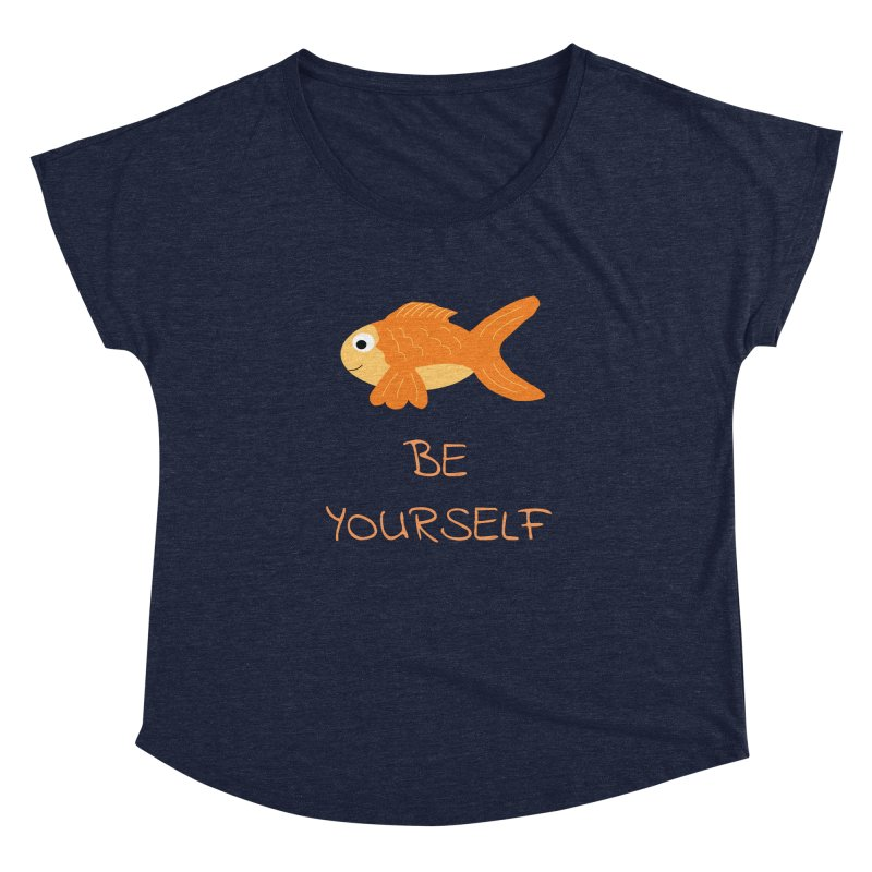 The Be Yourself Fish Women's Dolman by Birchmark
