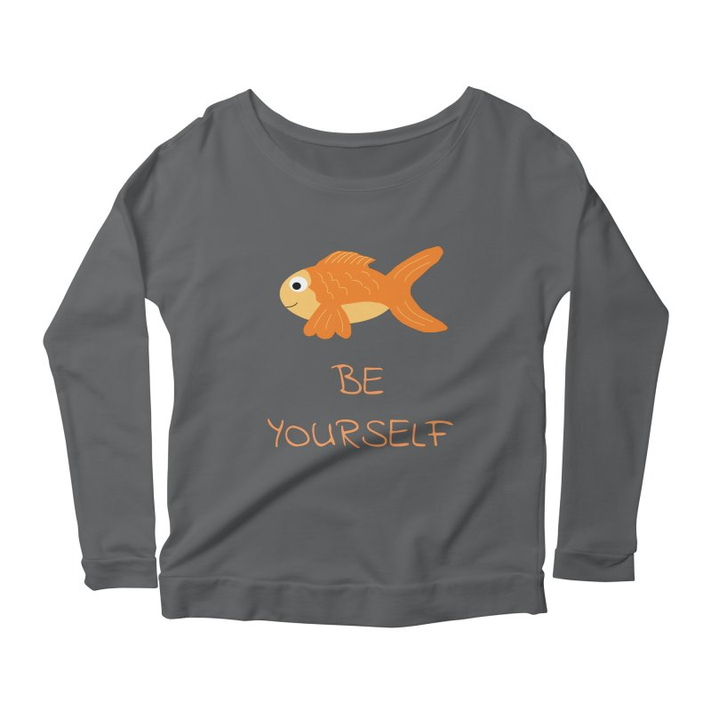 The Be Yourself Fish Women's Scoop Neck Longsleeve T-Shirt by Birchmark